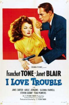 I Love Trouble (1948)