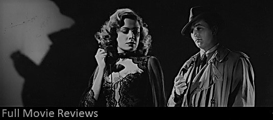 Full Film Noir Movie Reviews