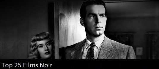 The Top 25 Films Noir