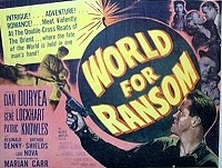 World for Ransom (1954)